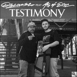Discourse feat. A.G. (D.I.T.C.) - testimony (2016)