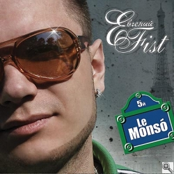 Евгений Fist «Le Monso»